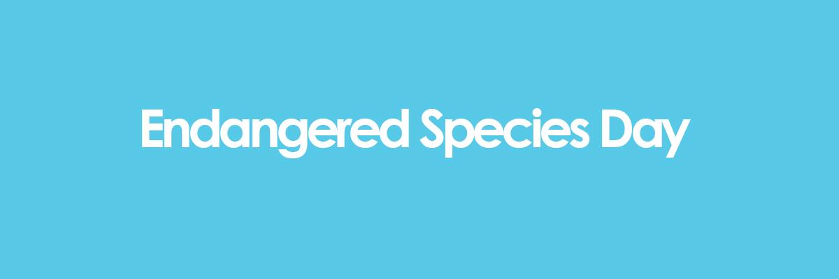 Endangered Species Day banner